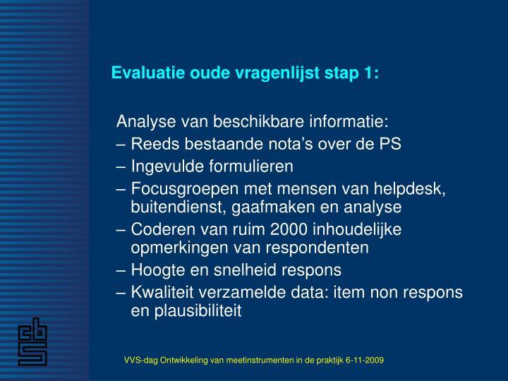 Evaluatie oude vragenlijst stap 1: