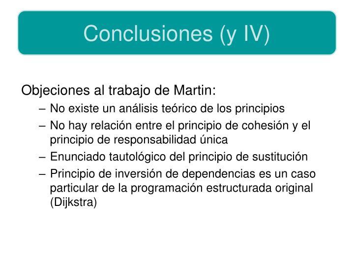Conclusiones (y IV)