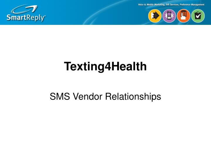 Texting4health