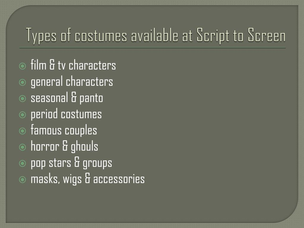 Types of costumes available at Script to Screen