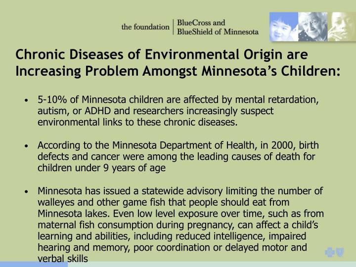 Chronic Diseases of Environmental Origin are Increasing Problem Amongst Minnesota's Children: