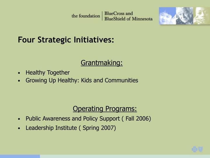 Four Strategic Initiatives: