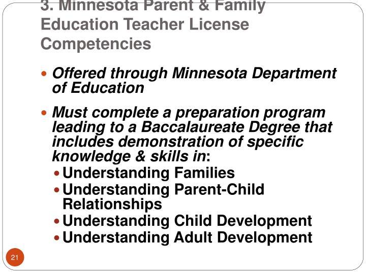 3. Minnesota Parent & Family Education Teacher License Competencies
