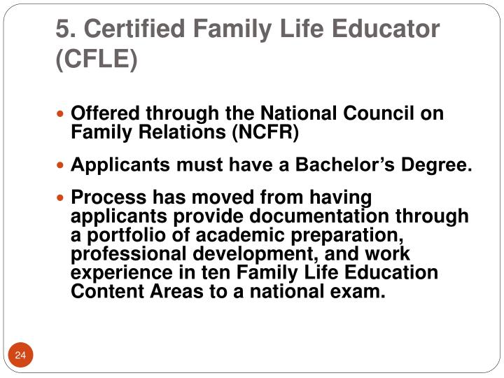 5. Certified Family Life Educator (CFLE)