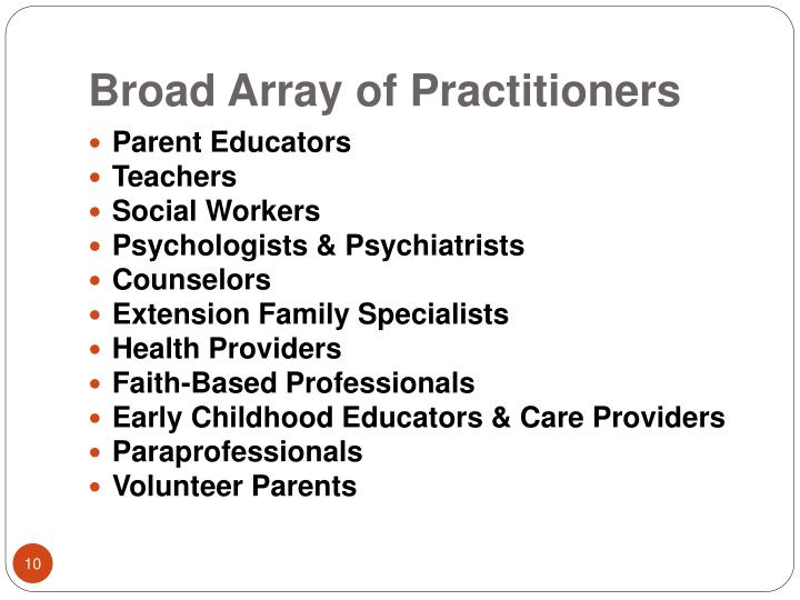 Broad Array of Practitioners