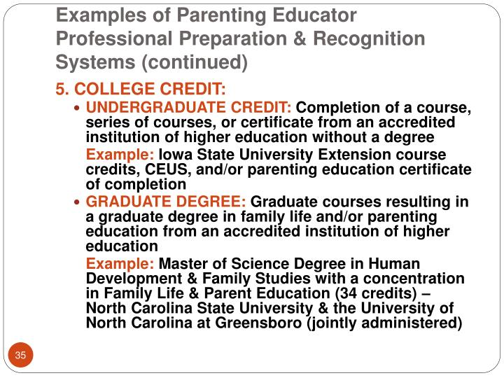 Examples of Parenting Educator Professional Preparation & Recognition Systems (continued)