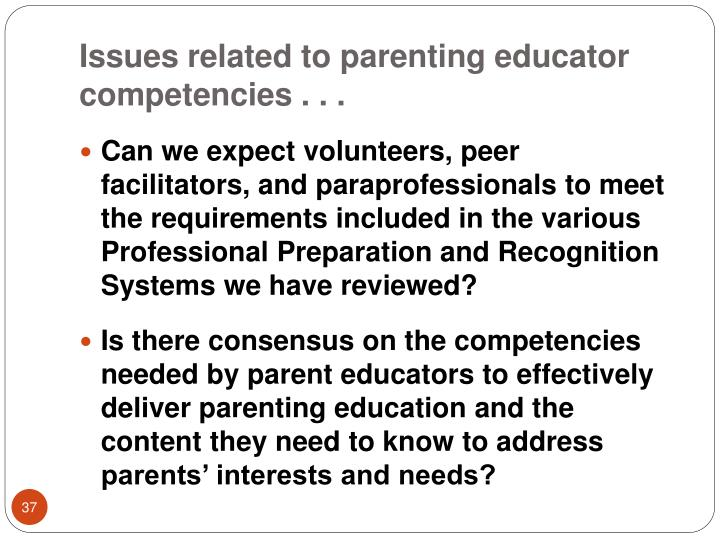 Issues related to parenting educator competencies . . .