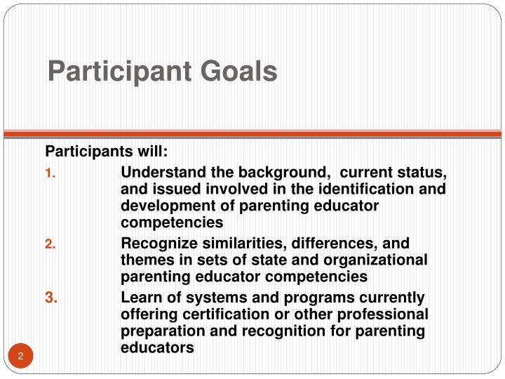Participant Goals
