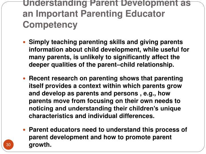 Understanding Parent Development as an Important Parenting Educator Competency