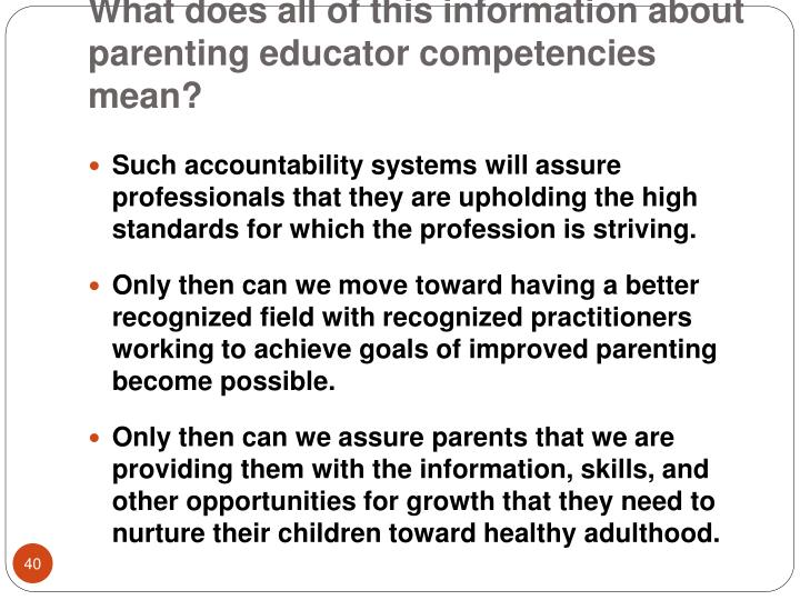 What does all of this information about parenting educator competencies mean?