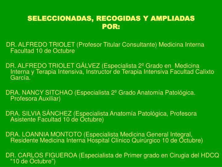SELECCIONADAS, RECOGIDAS Y AMPLIADAS POR: