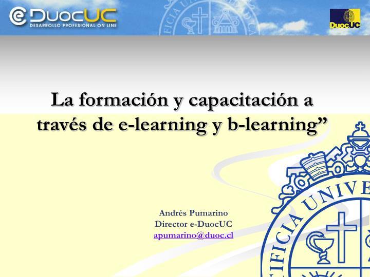 """La formación y capacitación a través de e-learning y b-learning"""""""