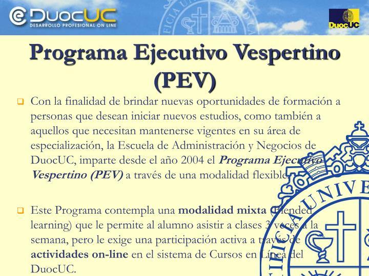 Programa Ejecutivo Vespertino (PEV)