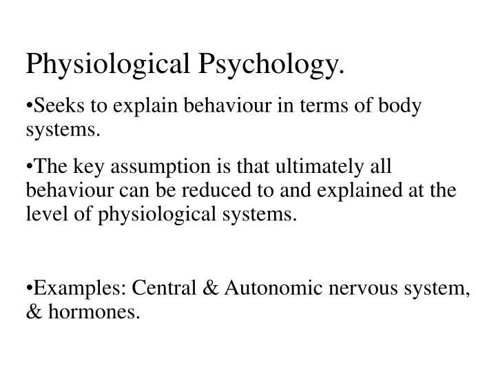 Physiological Psychology.
