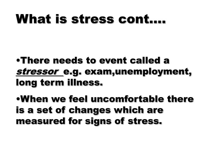 What is stress cont….
