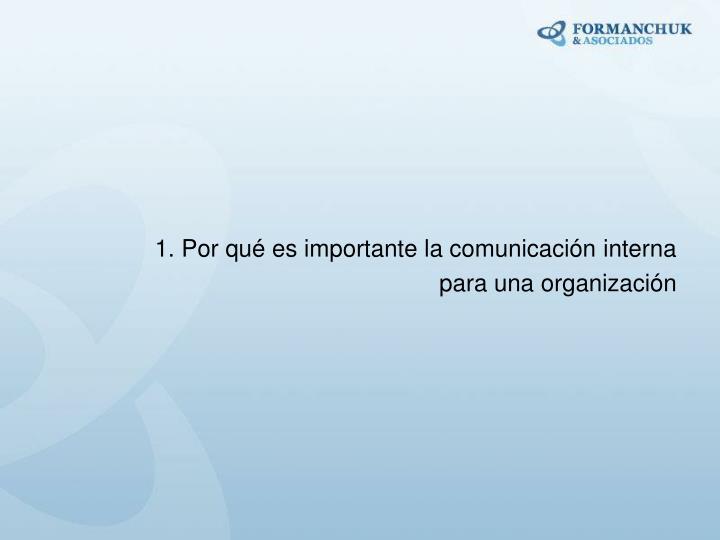 1. Por qué es importante la comunicación interna
