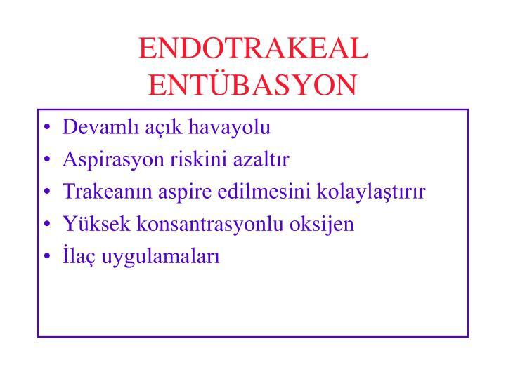 ENDOTRAKEAL ENTÜBASYON