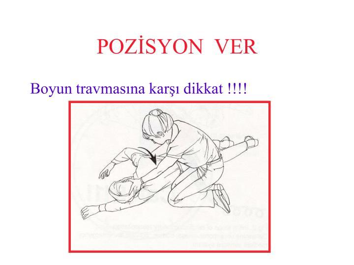 POZİSYON  VER