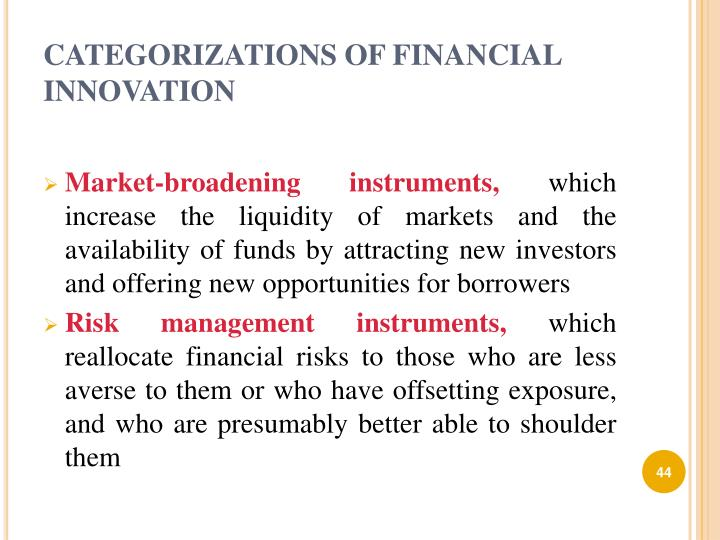 CATEGORIZATIONS OF FINANCIAL INNOVATION