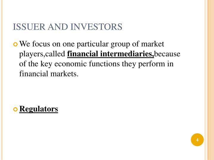ISSUER AND INVESTORS
