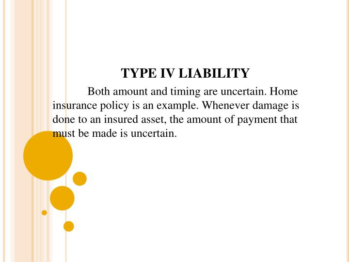 TYPE IV LIABILITY
