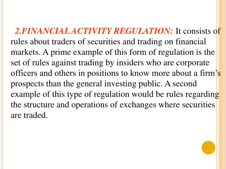 2.FINANCIAL ACTIVITY REGULATION: