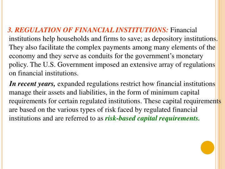 3. REGULATION OF FINANCIAL INSTITUTIONS: