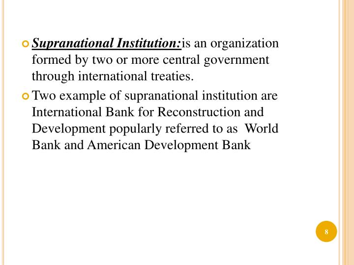 Supranational Institution: