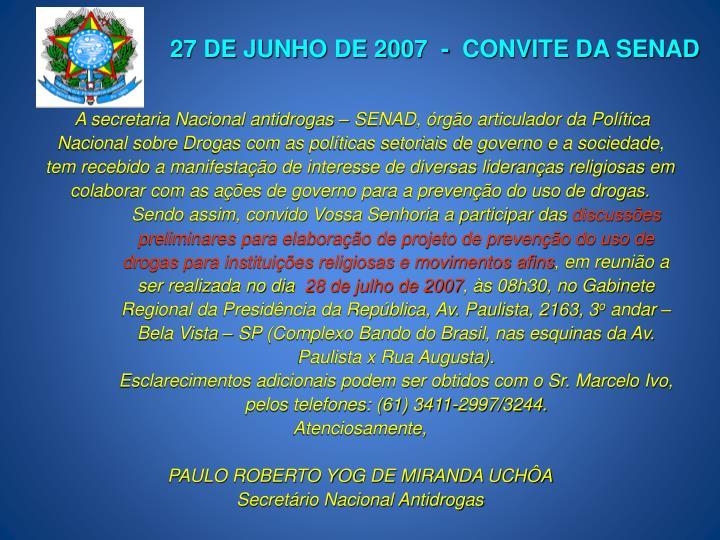 27 DE JUNHO DE 2007  -  CONVITE DA SENAD