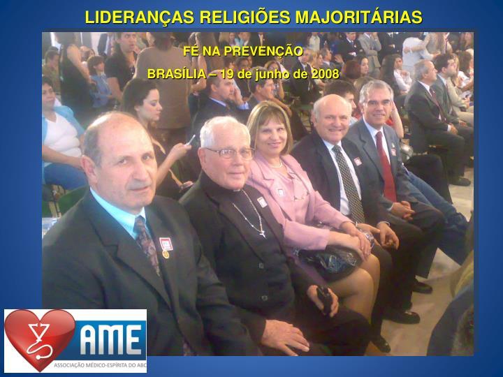 LIDERANÇAS RELIGIÕES MAJORITÁRIAS