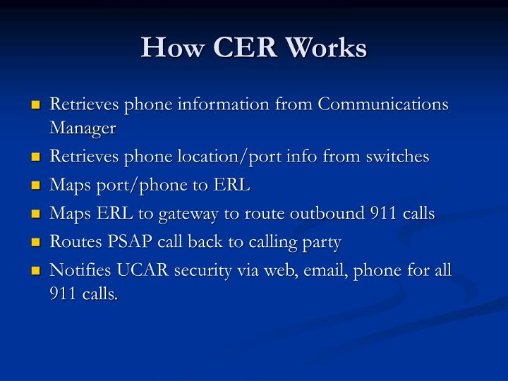 How CER Works