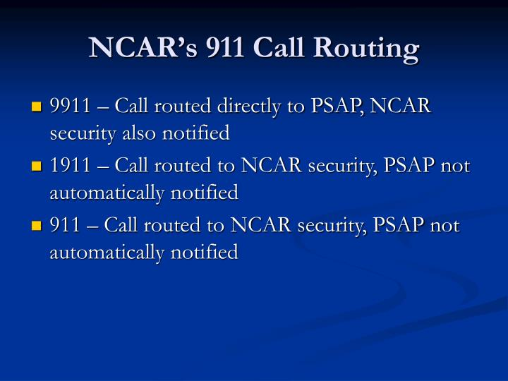 NCAR's 911 Call Routing