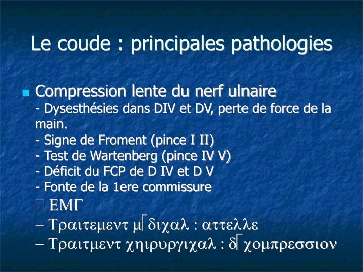 Le coude : principales pathologies