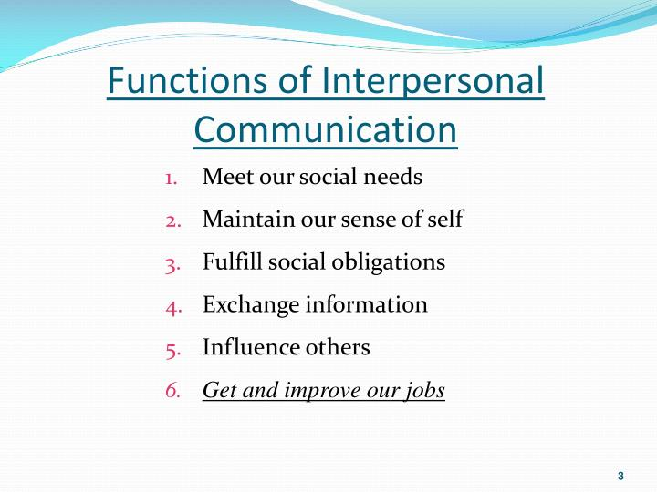 Functions of Interpersonal Communication