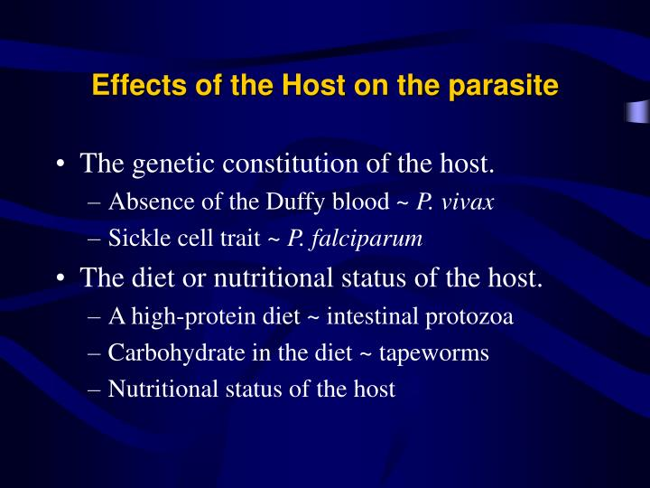 Effects of the Host on the parasite