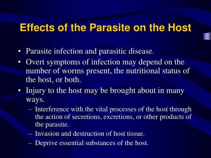 Effects of the Parasite on the Host