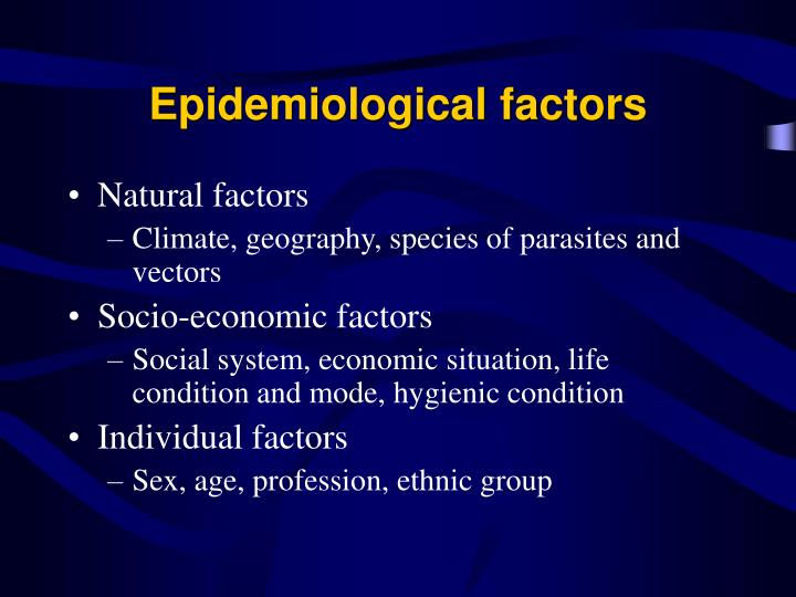 Epidemiological factors