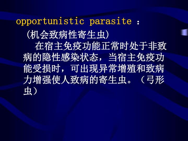opportunistic parasite
