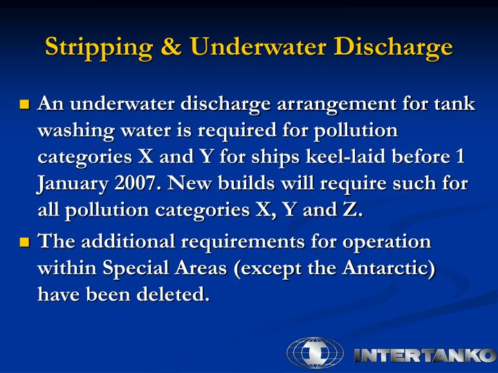 Stripping & Underwater Discharge