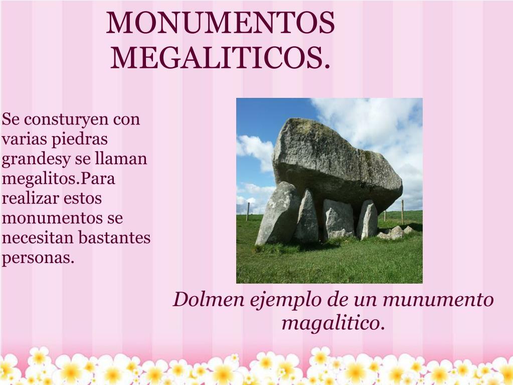 MONUMENTOS MEGALITICOS.