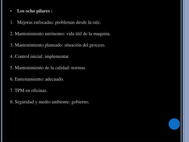 Los ocho pilares :