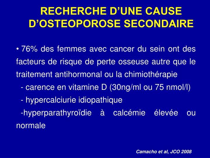 RECHERCHE D'UNE CAUSE D'OSTEOPOROSE SECONDAIRE