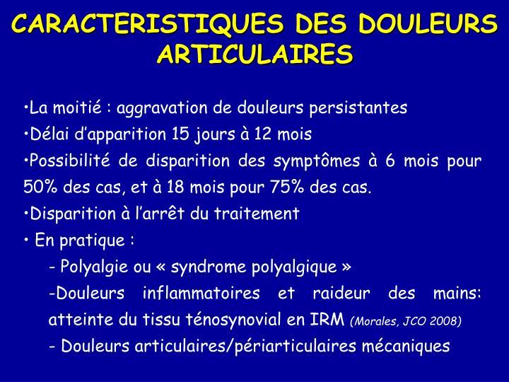 CARACTERISTIQUES DES DOULEURS ARTICULAIRES