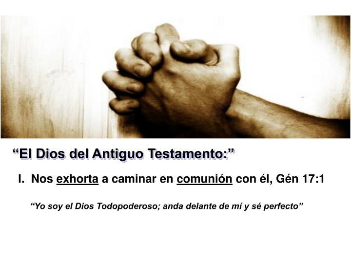 """""""El Dios del Antiguo Testamento:"""""""