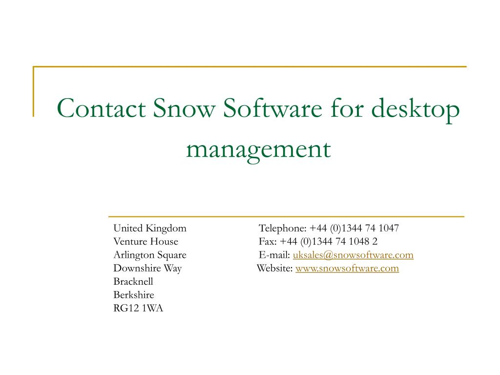 Contact Snow Software for desktop management
