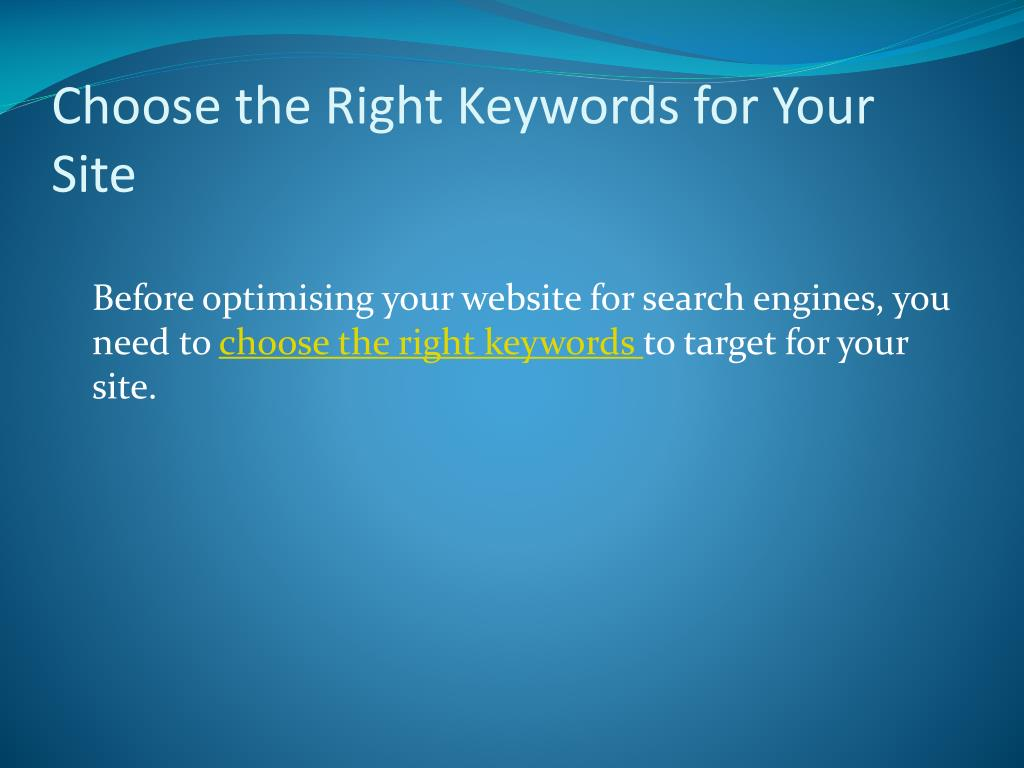 Choose the Right Keywords for Your Site