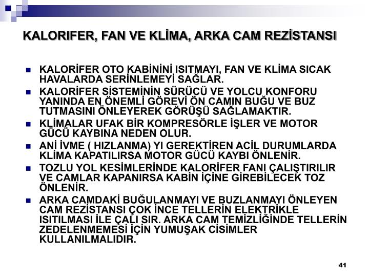 KALORIFER, FAN VE KLİMA, ARKA CAM REZİSTANSI
