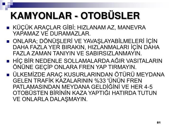 KAMYONLAR - OTOBÜSLER