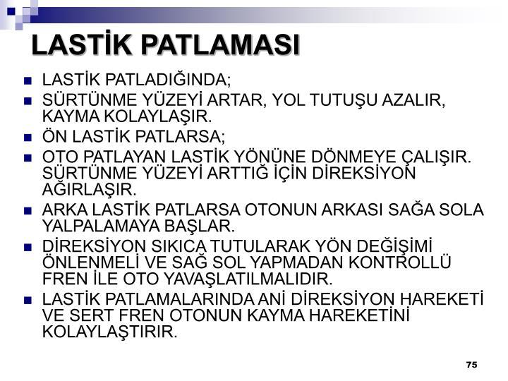 LASTİK PATLAMASI