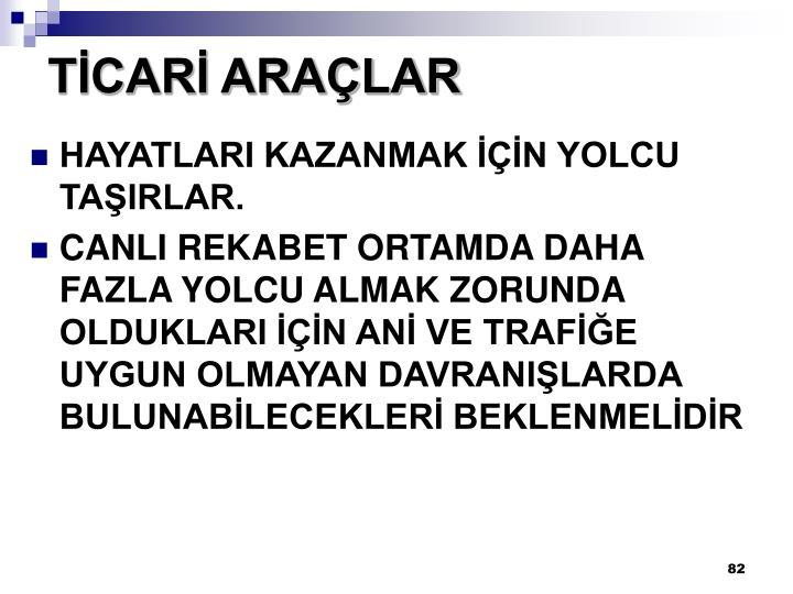 TİCARİ ARAÇLAR